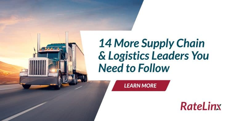 14 More Supply Chain & Logistics Leader You Need to Follow