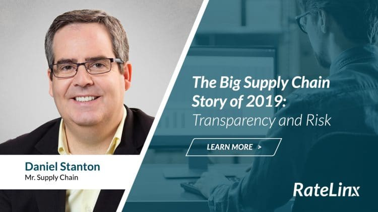 The Big Supply Chain Story of 2019: Transparency and Risk